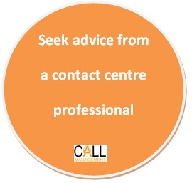 Seek advice from a contact centre professional to understand all your options